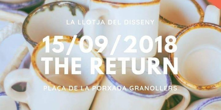 La llotja del disseny – THE RETURN